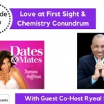 Love at First Sight & Chemistry Conundrum