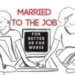 Married to Your Job