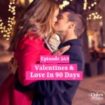 Valentines & Love in 90 Days