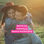 Soulmates & Mystical Matchmaking
