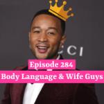 Body Language & Wife Guys
