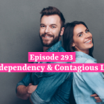 Co-dependency & Contagious Love