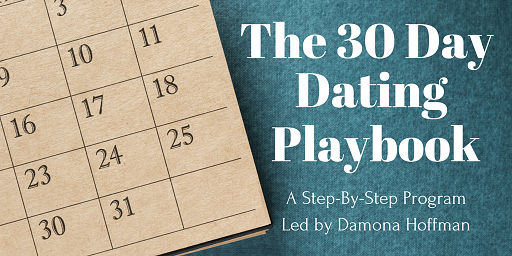 The 30 Day Dating Playbook