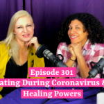 Dating During Coronavirus & Healing Powers