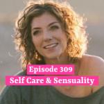Self Care & Sensuality