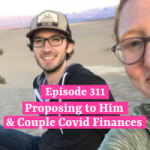 Proposing to Him & Couple Covid Finances