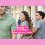 EZ Dating & How Men Fall In Love