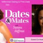 Millennial Dating & First Date Sex