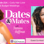 Curly Hair Love & Budget Weddings