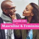 Masculine & Feminine