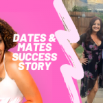 Dates & Mates Success Stories: Finding Love in Quarantine