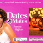 Happy Halloween & Dating Horror Stories