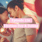 Election Day & Dating