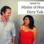 Master of None & Dirty Talk
