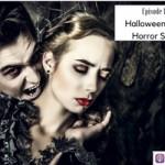 Halloween Dating Horror Stories – Episode Recap