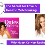 The Secret for Love & Genetic Matchmaking