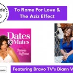 To Rome for Love & The Aziz Effect