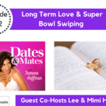 Long-Term Love & Super Bowl Swiping