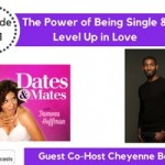 The Power of Being Single & Level Up in Love