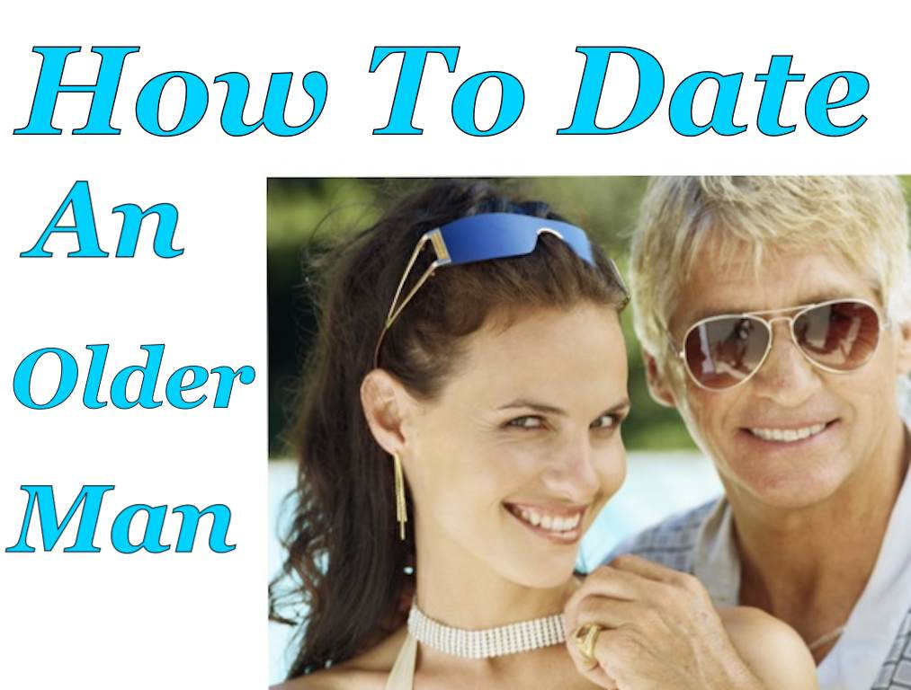 Advantages dating an older man