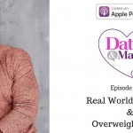 Real World Romantic & Overweight Daters