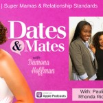 Super Mamas & Relationship Standards