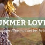 Make That Summer Fling Turn Into the Real Thing