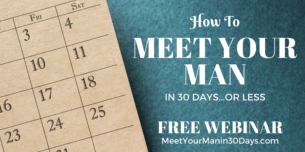 Meet Your Man in 30 Days or Less
