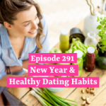 New Year & Healthy Dating Habits