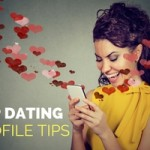 Top Dating Profile Tips
